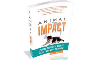 "Book Review: ""Animal Impact: Secrets Proven to Achieve Results and Move the World,"" by Caryn Ginsberg"