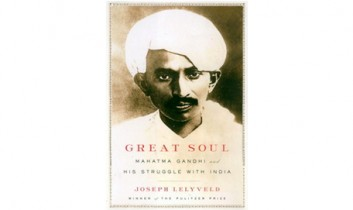 "Book Review: ""Great Soul: Mahatma Gandhi and His Struggle with India"""