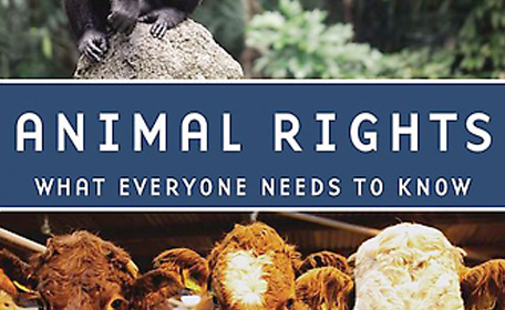 "Book Review: ""Animal Rights: What Everyone Needs to Know"""