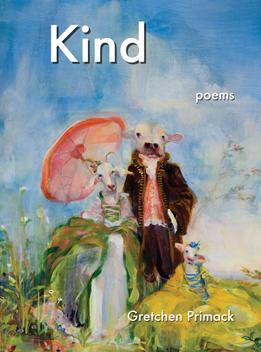 Kind by Gretchen Primack (cover design by Susan Siegel)