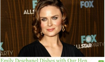 Ecorazzi: Emily Deschanel Dishes with Our Hen House
