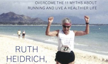 "Exclusive Excerpt from ""Lifelong Running: Overcome the 11 Myths About Running and Live a Healthier Life"" by Ruth E. Heidrich, Ph.D."