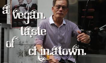 VIDEO: A Vegan Taste of Chinatown