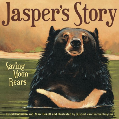 """Jasper's Story: Saving Moon Bears"" by Jill Robinson and Marc Bekoff"