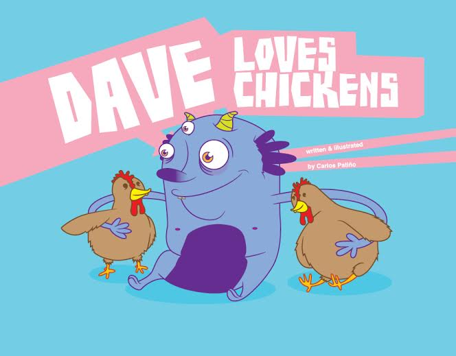 "Book Review: ""Dave Loves Chickens"" by Carlos Patiño"