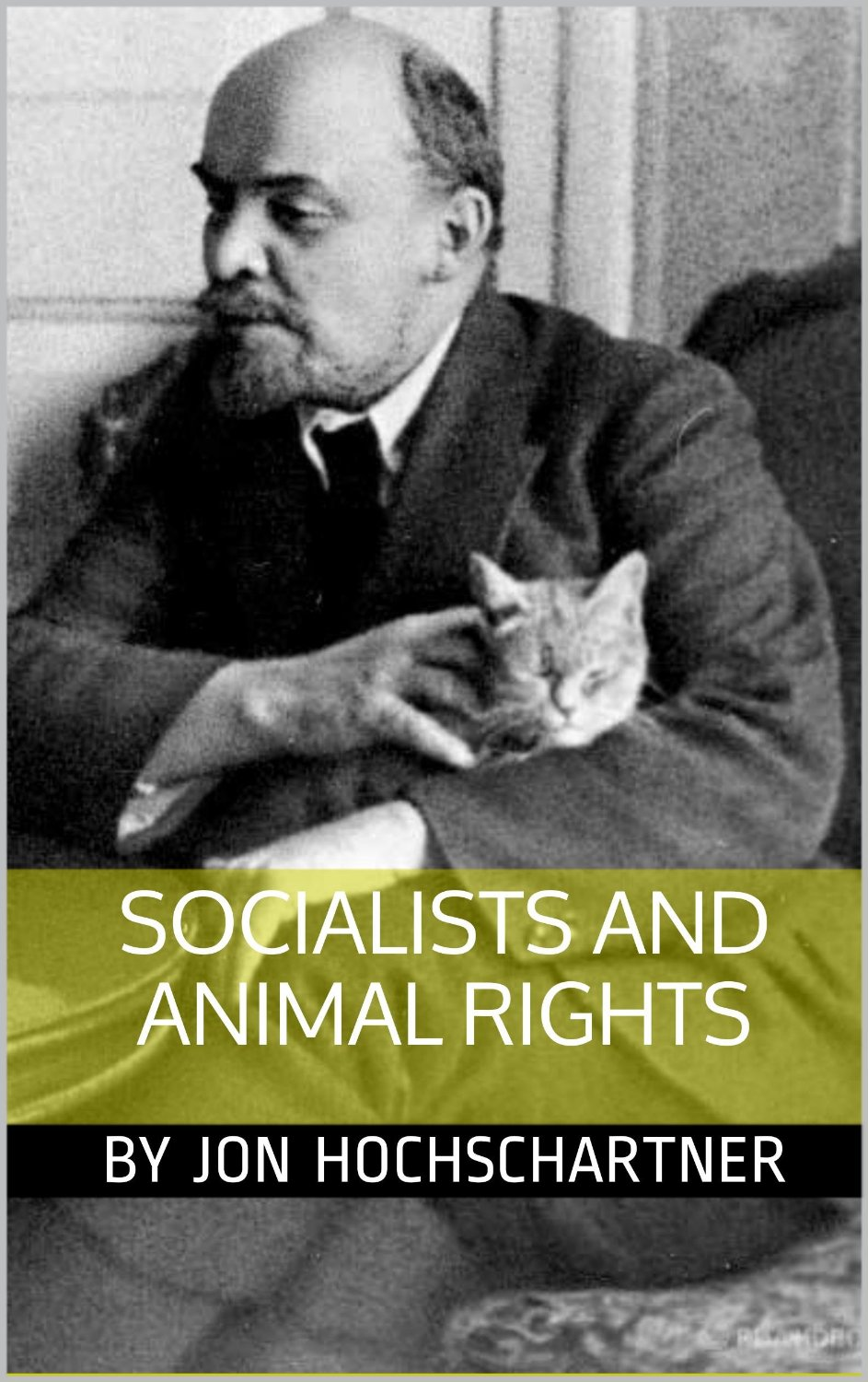 "Book Review: ""Socialists and Animal Rights"" by Jon Hochschartner"