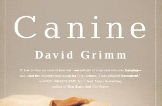 "Book Review: ""Citizen Canine: Our Evolving Relationship with Cats and Dogs"" by David Grimm"