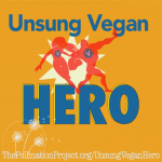 Our Hen House Announces The Unsung Vegan Heroes Winners!