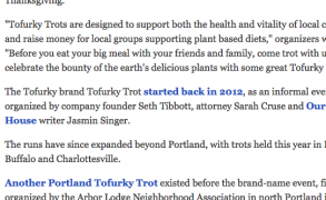 """""""'Tofurky Trot' offers a meat-free alternative to Thanksgiving Day 'Turkey Trot' runs"""" from """"The Oregonian"""""""