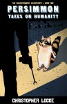 """Excerpt from the New Novel """"Persimmon Takes On Humanity"""" — Plus a Bonus Flock Giveaway!"""