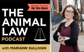Animal Law Podcast #10 — Getting Animals Out of Roadside Zoos With Jessica Blome and Jeff Pierce
