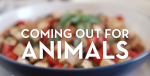 Coming Out for Animals