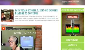 """Easy Vegan October 5, 2015: No Excuses! Reasons to o Vegan"" from Easy Vegan / KCMJ Radio"