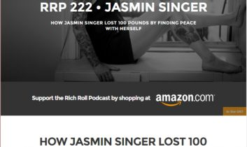 """RRP 222 – JASMIN SINGER  HOW JASMIN SINGER LOST 100 POUNDS BY FINDING PEACE WITH HERSELF"" from Rich Roll Podcast"