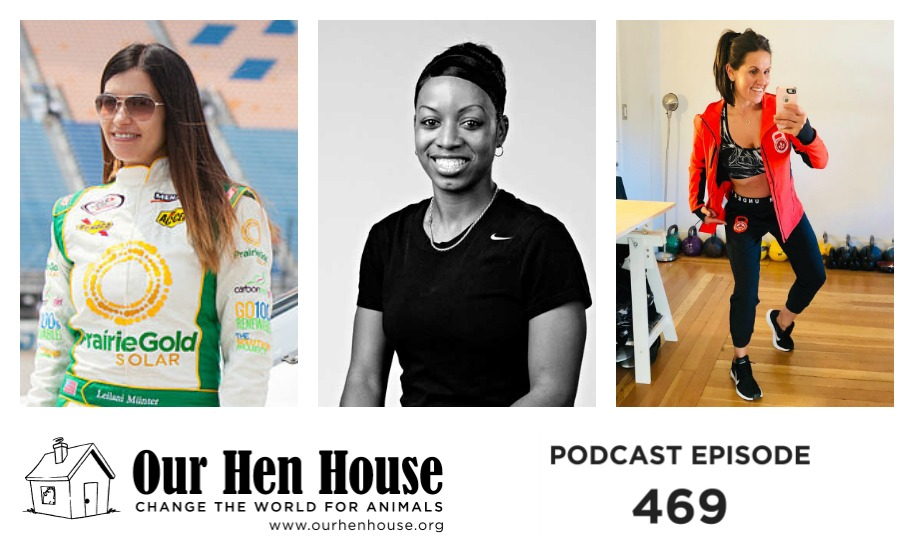 Episode 469: Best of Vegan Athletes with Leilani Munter, Milani Malik, and Jennifer Hintenberger