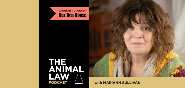Animal Law Podcast #45: The Case For Counting Our Chickens