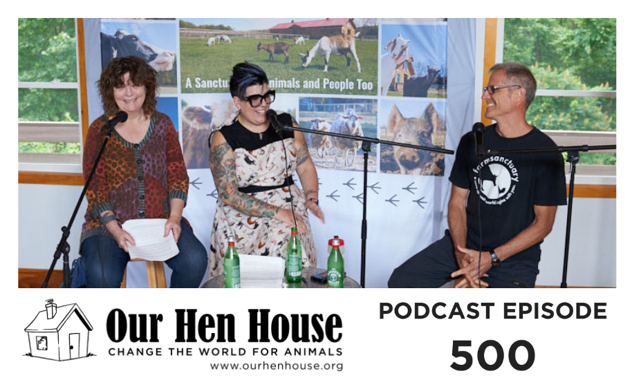 Episode 500: With Gene Baur Live From Woodstock Farm Sanctuary!