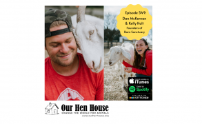 Episode 549: The Ethics Behind Animal Planet's Saved by the Barn ft. Kelly Holt and Dan McKernan