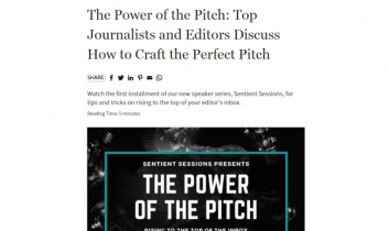 """The Power of the Pitch: Top Journalists and Editors Discuss How to Craft the Perfect Pitch"" – Sentient Media"