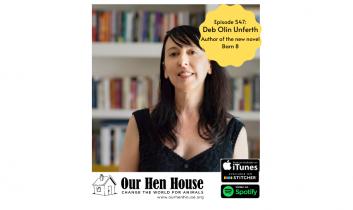 Episode 547: Deb Olin Unferth on her chicken liberation novel, Barn 8