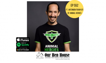 Episode 552: Animal Activism Grows in Mexico ft. Antonio Franyuti of Animal Heroes