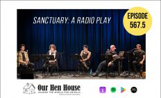 """Episode 567.5: """"Sanctuary: A Radio Play"""" Recorded Live In New York City"""