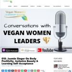 """018: Jasmin Singer On Body Positivity, Inclusive Beauty & Learning Self-Acceptance"" - Vegan Womens Leadership Network"