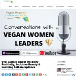 """018: Jasmin Singer On Body Positivity, Inclusive Beauty & Learning Self-Acceptance"" - Vegan Womens Leadership Network"